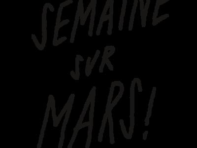 Semaine sur Mars